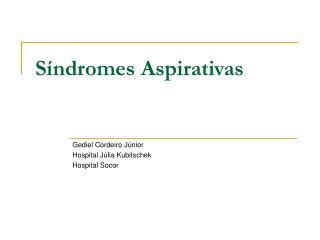 Síndromes Aspirativas