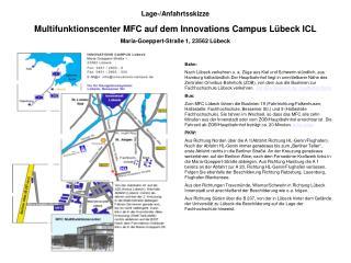 Lage-/Anfahrtsskizze Multifunktionscenter MFC auf dem Innovations Campus Lübeck ICL