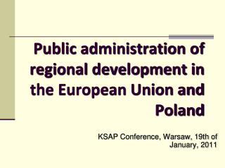 Public administration of regional development in the European Union  and P oland