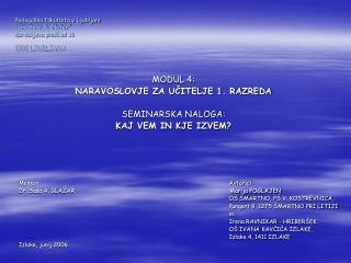 """Pedagoška fakulteta v Ljubljani """" dr. Saša A. Glažar"""" Kardeljeva ploščad 16 1000 LJUBLJANA"""