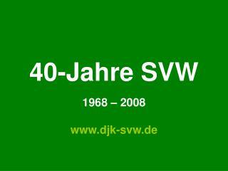 40-Jahre SVW