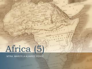 Africa  (5)