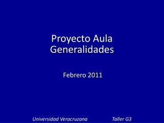 Proyecto Aula Generalidades