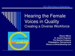 Hearing the Female Voices in Quality Creating a Diverse Workforce
