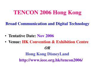 TENCON 2006 Hong Kong