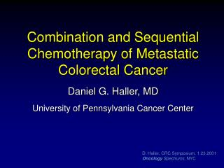 Combination and Sequential Chemotherapy of Metastatic Colorectal Cancer