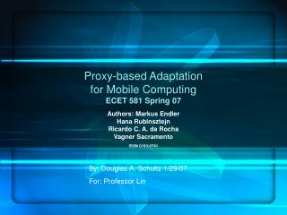 Proxy-based Adaptation for Mobile Computing ECET 581 Spring 07