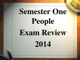Semester One People  Exam Review 2014