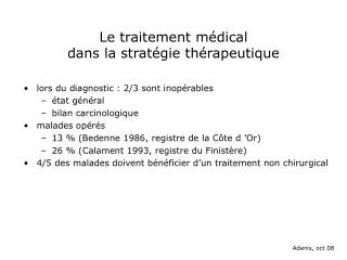 Le traitement m�dical  dans la strat�gie th�rapeutique