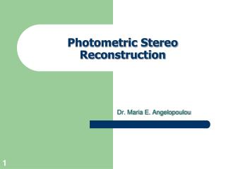 Photometric Stereo Reconstruction