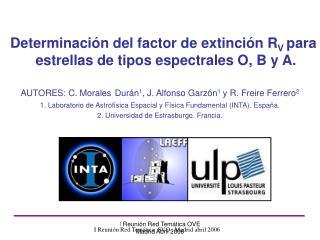 Determinación del factor de extinción R V  para estrellas de tipos espectrales O, B y A.
