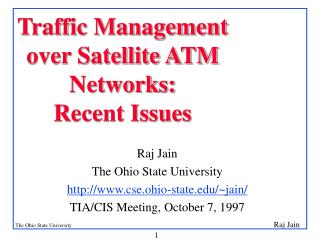 Traffic Management  over Satellite ATM Networks:  Recent Issues