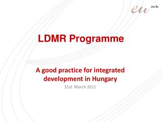 LDMR Programme