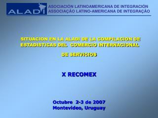 Octubre  2-3 de 2007 Montevideo, Uruguay