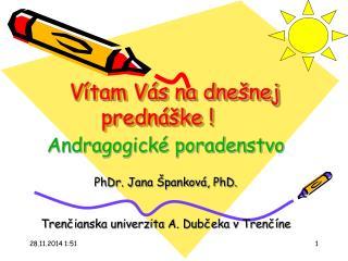 Vítam Vás na dnešnej prednáške !