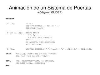 Animación de un Sistema de Puertas (código en GLIDER)