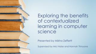 Exploring the benefits of contextualized learning in computer science