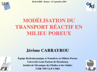 MOD LISATION DU  TRANSPORT R ACTIF EN MILIEU POREUX