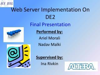 Web Server Implementation On DE2 Final Presentation