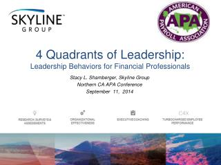 Stacy L. Shamberger, Skyline Group Northern CA APA Conference September   11,  2014