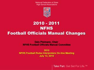 2010 - 2011 NFHS  Football Officials Manual Changes