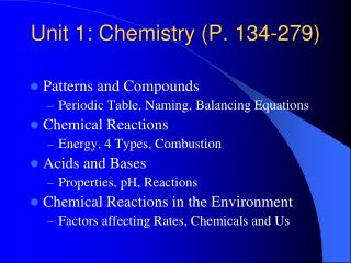 Unit 1: Chemistry (P. 134-279)