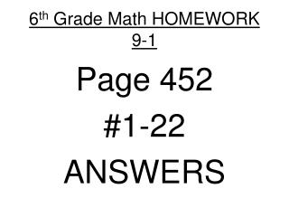 6 th  Grade Math HOMEWORK 9-1
