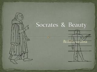 Socrates  &  Beauty