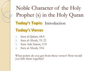 Noble Character of the Holy Prophet (s) in the Holy Quran