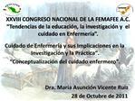 XXVIII CONGRESO NACIONAL DE LA FEMAFEE A.C.  Tendencias de la educaci n, la investigaci n y  el cuidado en Enfermer a