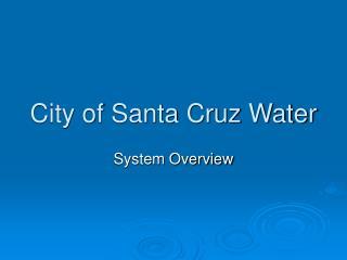 City of Santa Cruz Water