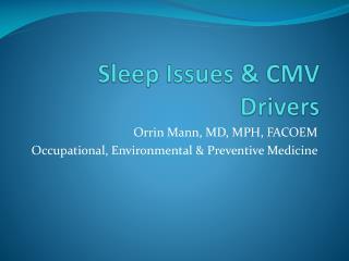 Sleep Issues & CMV Drivers