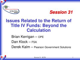 Issues Related to the Return of Title IV Funds: Beyond the Calculation