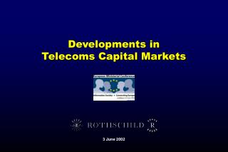 Developments in  Telecoms Capital Markets