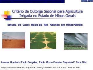 Estudo  de  Caso:  Bacia do  Rio   Grande  em Minas Gerais