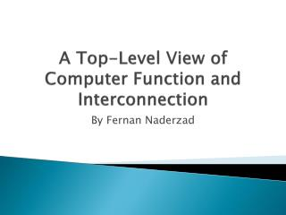 A Top-Level View of Computer Function and Interconnection
