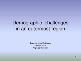 Demographic  challenges in an outermost region