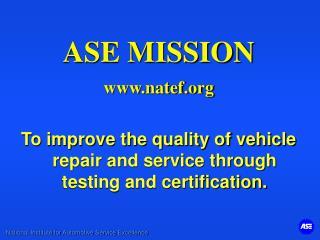 ASE MISSION natef