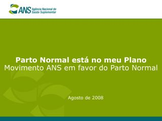 Parto Normal está no meu Plano Movimento ANS em favor do Parto Normal