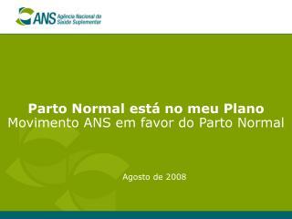 Parto Normal est� no meu Plano Movimento ANS em favor do Parto Normal