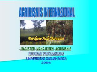 AGRIBISNIS INTERNASIONAL