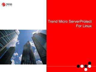 Trend Micro ServerProtect  For Linux