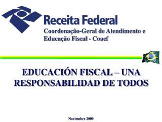 Coordenação-Geral de Atendimento e Educação Fiscal - Coaef