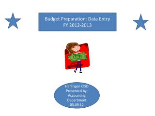 Budget Preparation: Data Entry  FY 2012-2013