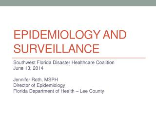 Epidemiology and Surveillance