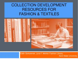 Collection Development Resources for  Fashion & Textiles