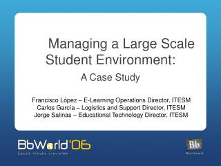 Managing a Large Scale Student Environment: