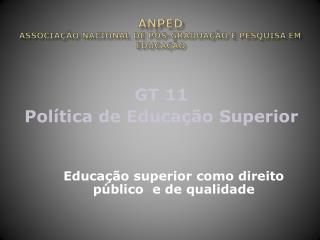 ANPED  Associação Nacional de Pós-Graduação e Pesquisa em Educação
