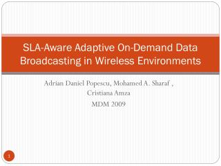 SLA-Aware Adaptive On-Demand Data Broadcasting in Wireless Environments
