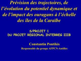 Constantin Pontikis Responsable du groupe AFPCN-Antilles